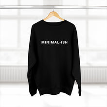 Load image into Gallery viewer, Minimalish Sweatshirt