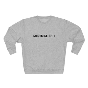 Minimalish Sweatshirt