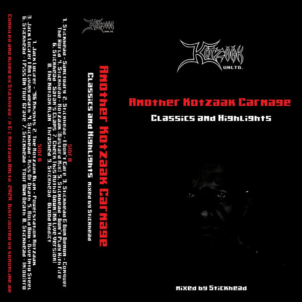 KOTZTAPE1: Stickhead- Another Kotzaak Carnage