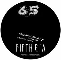 FE#30 & FE#3028: Fifth Era- 65 Degrees Ov Separation & Fifth Era- Original Darker