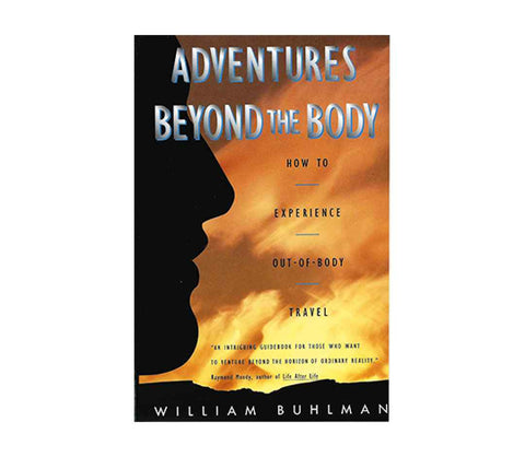 Buhlman, William | Adventures Beyond the Body