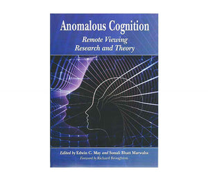 May, Edwin C. | Anomalous Cognition Remote Viewing