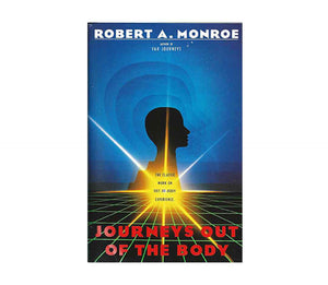 Monroe, Robert A. | Journeys Out of the Body