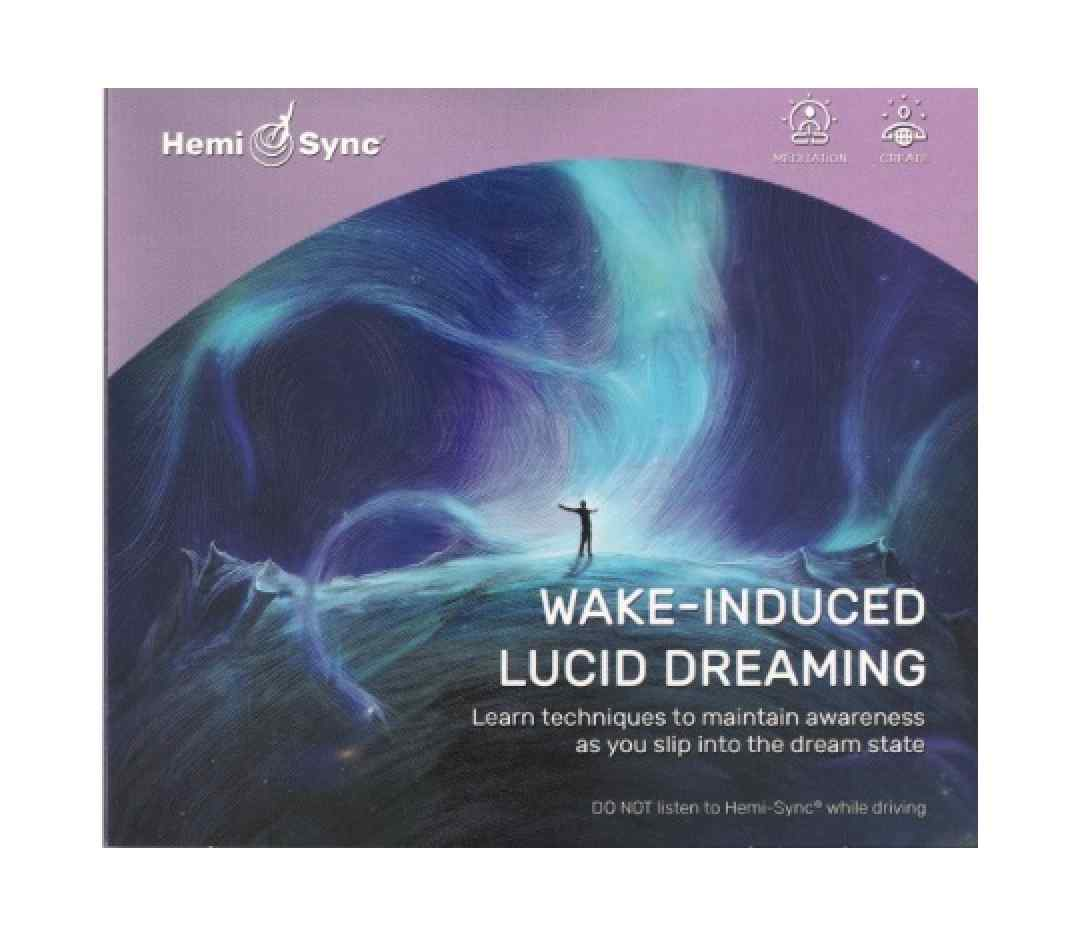 Wake-Induced Lucid Dreaming