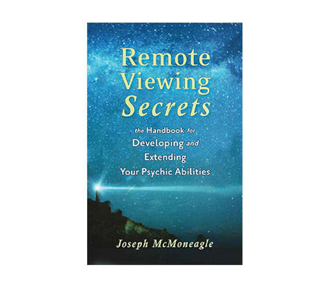 McMoneagle, Joseph | Remote Viewing Secrets