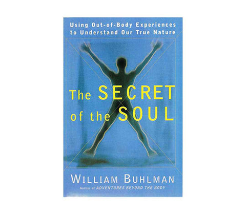 Buhlman, William | The Secret of the Soul