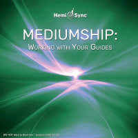 Mediumship: Working with Your Guides (#3)