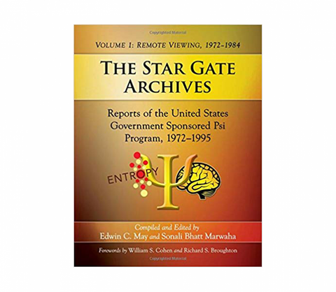 The Star Gate Archives Volume 1: Remote Viewing, 1972-1984