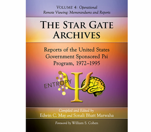 The Star Gate Archives Volume 4: Operational Remote Viewing, Memorandums and Reports