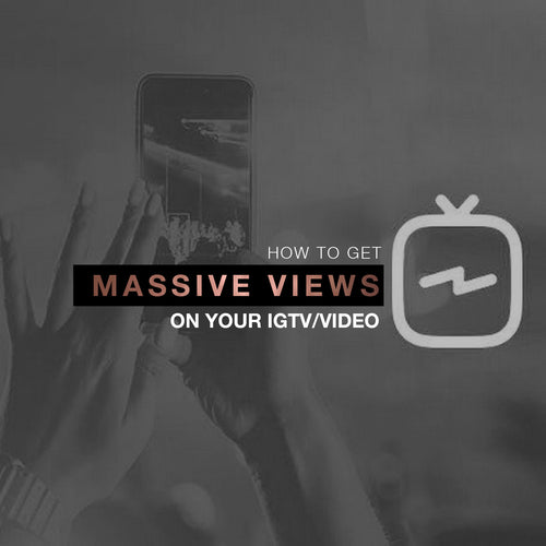 How To Get Massive Views On Your IGTV/Video 2