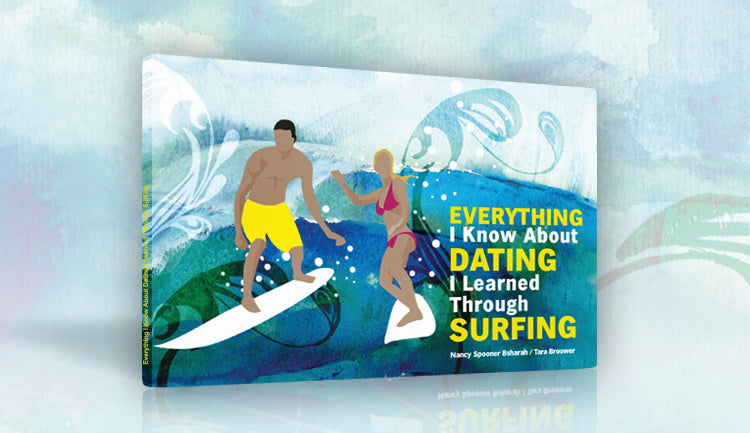 EVERYTHING I Know About DATING I Learned Through SURFING