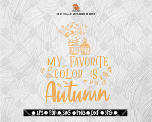 My Favorite Color Is Autumn Svg File Thanksgiving Themed Dxf Fall Vi Svgcafe Studio