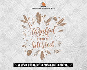 Thankful Blessed Svg File Thanksgiving Themed Dxf Fall Vinyl Cutting Svgcafe Studio