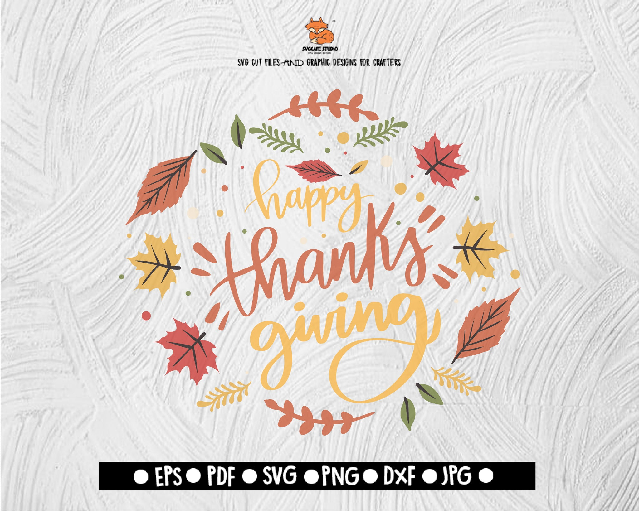 Happy Thanks Giving Svg File Thanksgiving Themed Dxf Fall Vinyl Cutt Svgcafe Studio