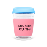 One Thing At A Time, 350ml Reusable Glass Keep Cup