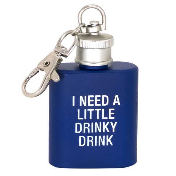 I Need a Little Drinky Drink Key Ring Flask