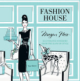 'Fashion House' by Megan Hess