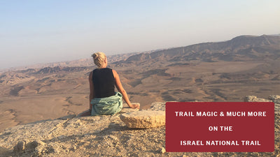 Trail Talk | The Israel National Trail, 1100km of diverse scenery | Caroline shares her story