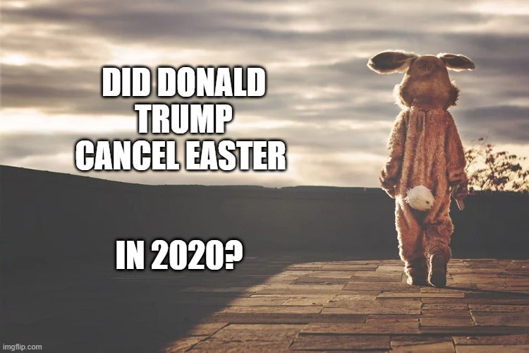 Is Easter Cancelled?