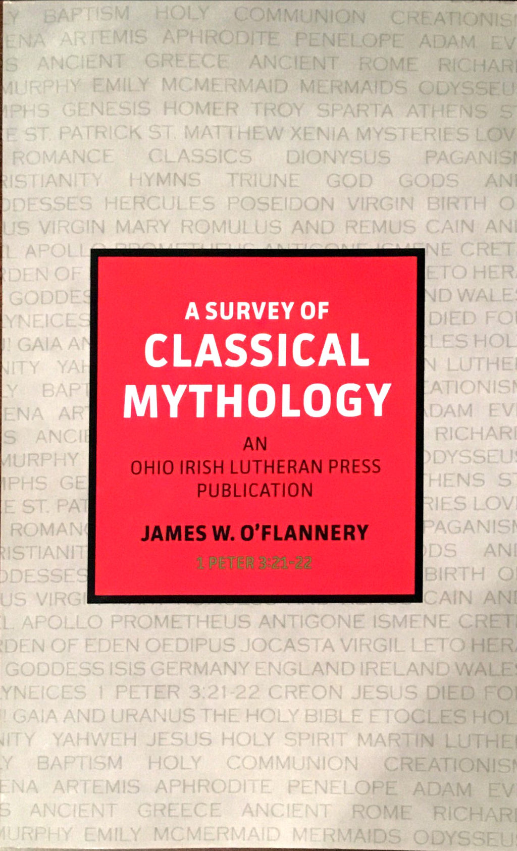 A Survey of Classical Mythology