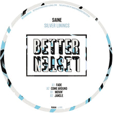 Saine - Silver Linings EP  (BLR019) Better Listen Records