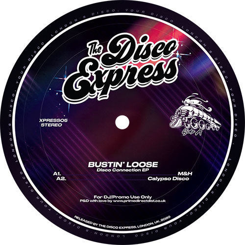 Bustin Loose - Disco Connection EP front label