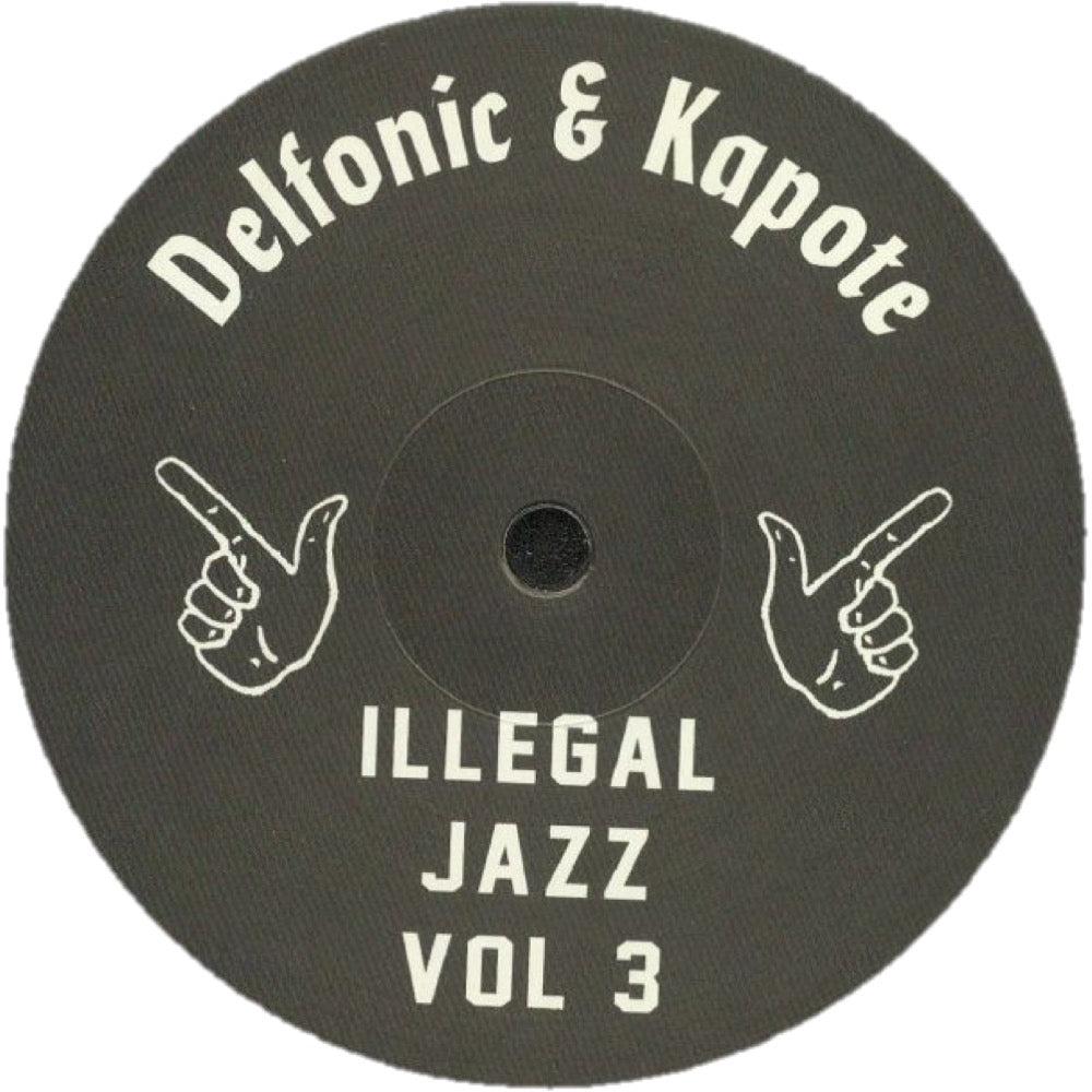 Delfonic & Kapote - Illegal Jazz Vol 3 EP IJR003 front label