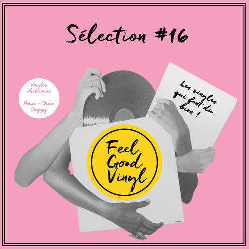 Feel Good Vinyl - Sélection #16 front cover