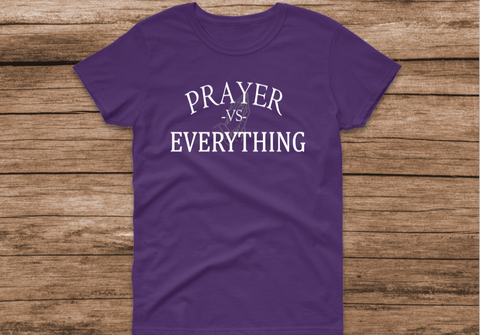Prayer vs. Everything