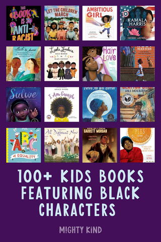 100+ Kids Books Featuring Black Characters for Black History Month