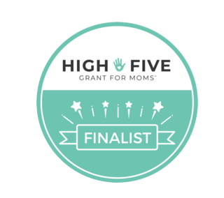 High Five Grant for Moms Finalist