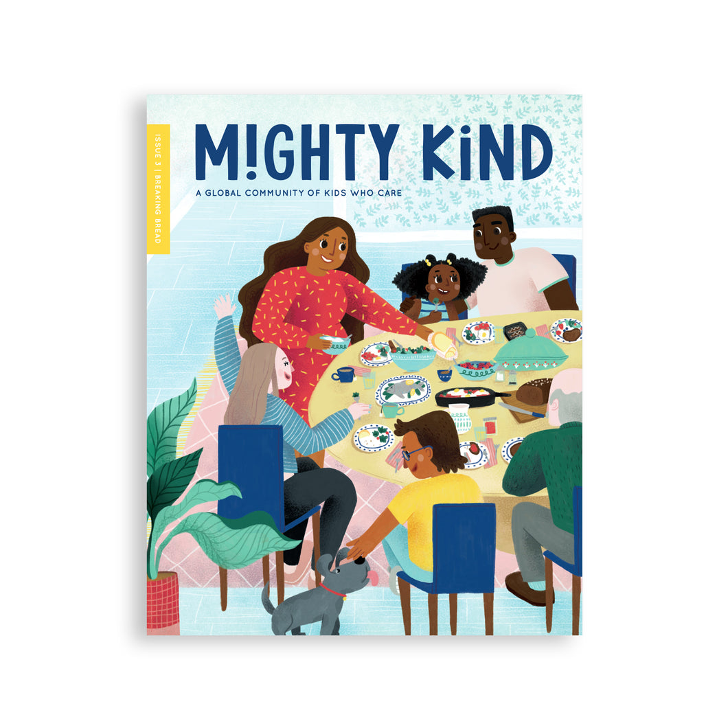 Mighty Kind Issue 3: Breaking Bread
