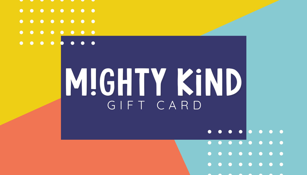 Mighty Kind Gift Card