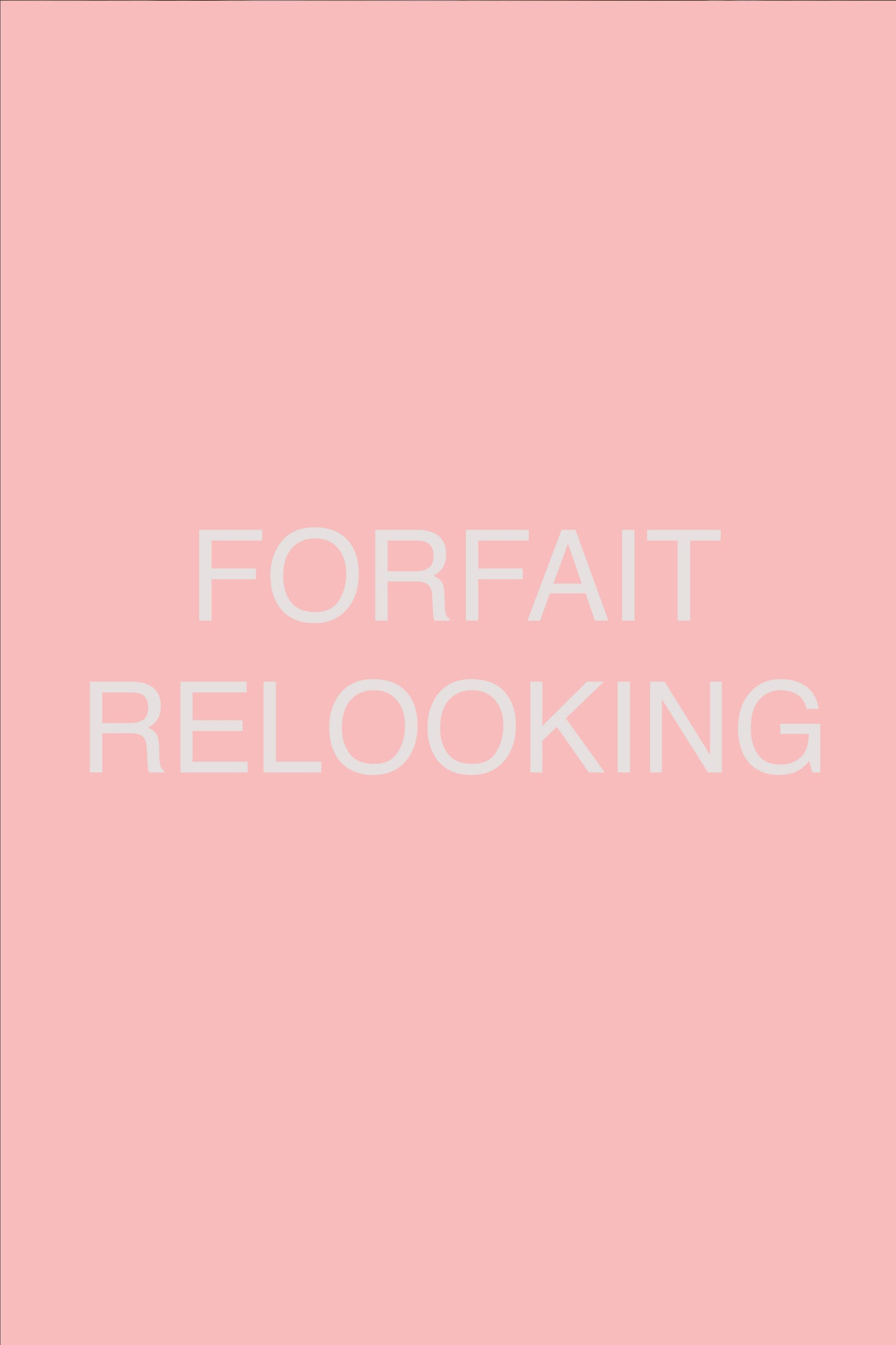 FORFAIT RELOOKING