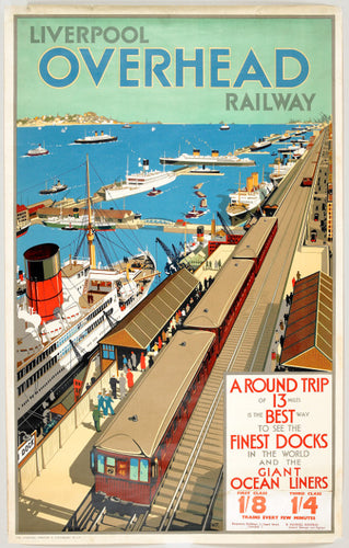 Reproduction poster advertising the Liverpool Overhead Railway featuring an illustration of the trains next to the docks.