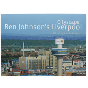 Front cover of Ben Johnson's Liverpool, showing a detail of his painting of Liverpool's skyline