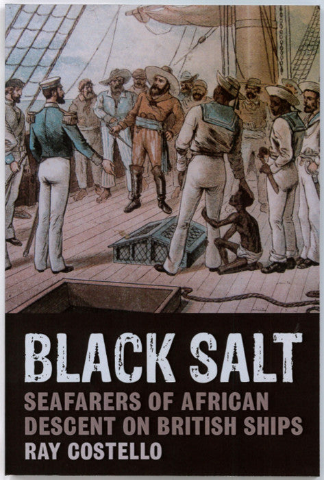 Front cover of Black Salt showing an illustration of a group of sailors on a ship, some white and some black.