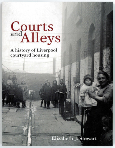 Front cover of Courts and Alleys with a black and white photograph of several families gathered in their communal courtyard.