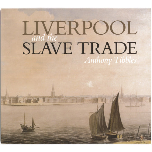 Liverpool and the Slave Trade