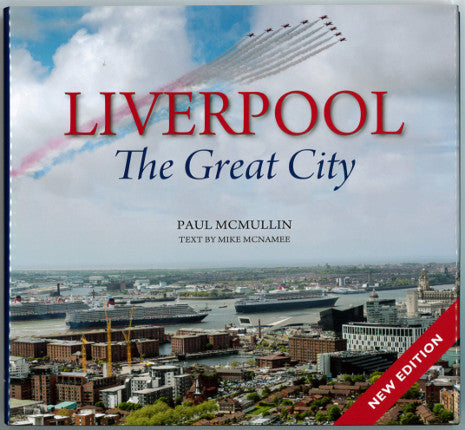 Front cover of Liverpool the Great City, showing a photograph of the city with the three Cunard queen ships visible in the harbour with the red arrows doing a flypast overhead.