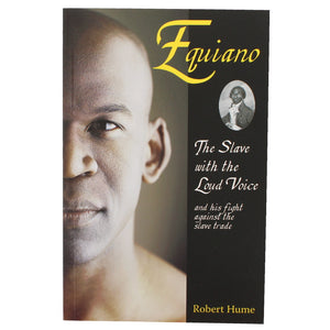 Equiano, The Slave with the Loud Voice