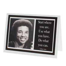 Load image into Gallery viewer, Greeting card with a photograph of Arthur Ashe on one side and a quote of his on the other.