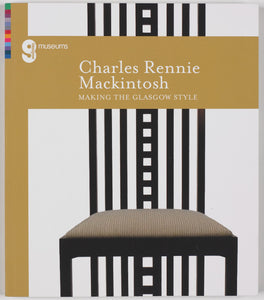 Front cover of Charles Rennie Mackintosh: Making the Glasgow Style catalogue, showing one of his iconic tall hard backed chairs.