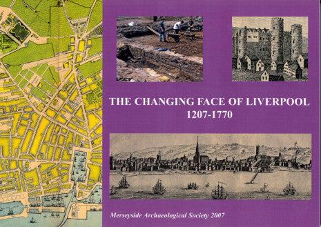 Front cover of The Changing Face of Liverpool, featuring several illustrations of Liverpool through the ages.