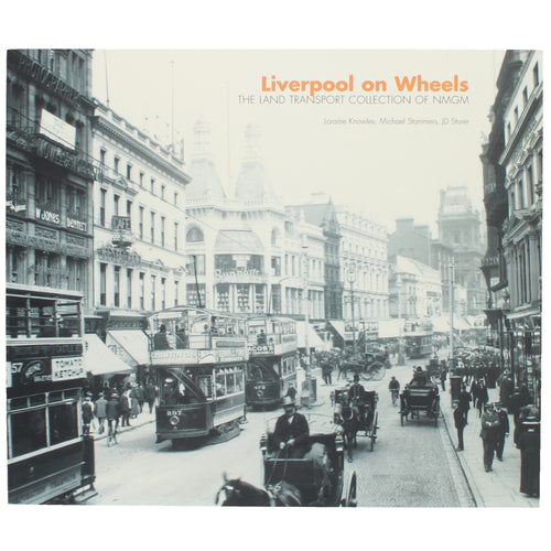 Front cover of Liverpool on Wheels book, featuring a vintage photograph of the city showing a street with several forms of transport operating.