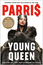 Load image into Gallery viewer, PARRI$ - YOUNG QUEEN