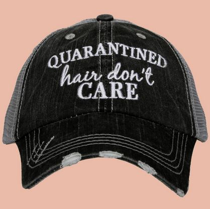 Quarantined Hair Don't Care Trucker Hat