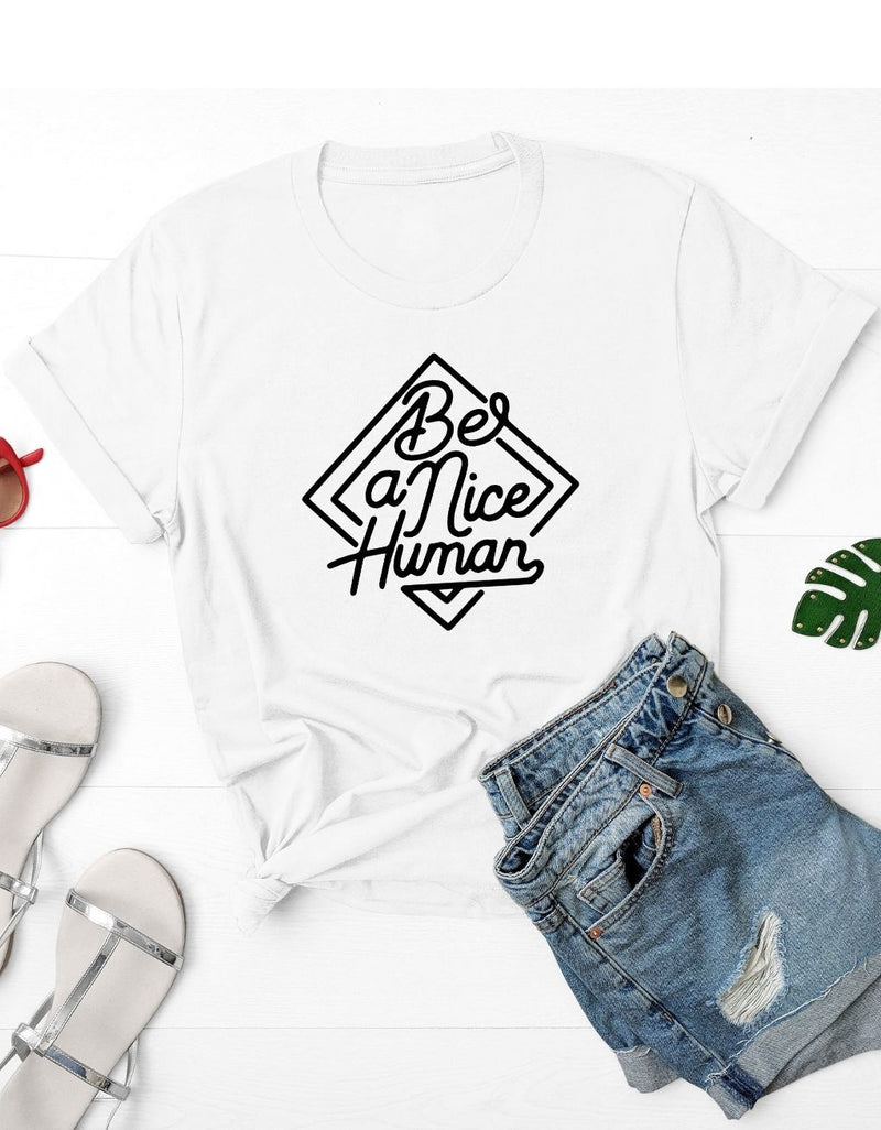 Be a nice human - Women's Graphic T Shirt