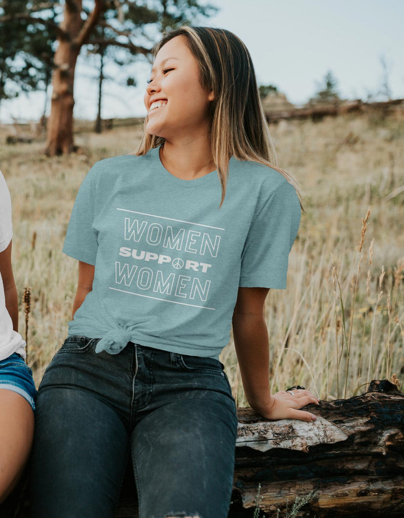 Women Supporting Women - Positive Empowering Unisex Fit Tee