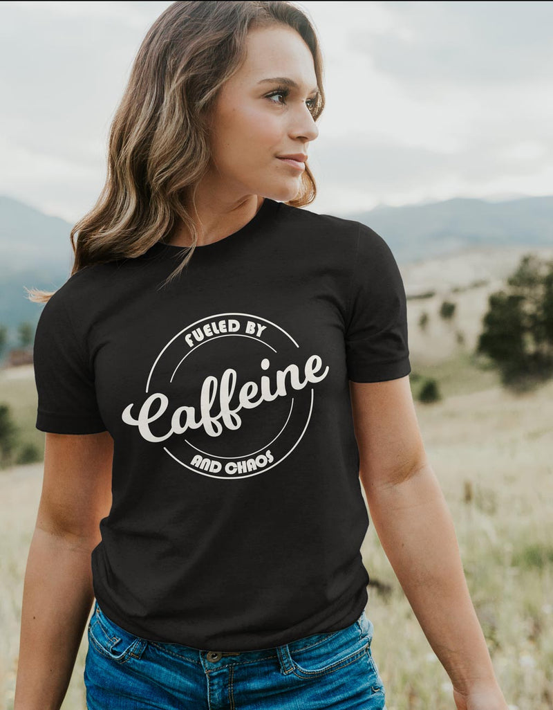 Fueled By Caffeine and chaos - Coffee Lover Unisex Fit T-Shirt
